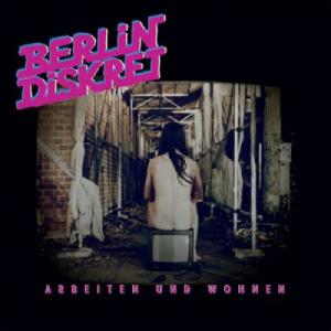 Berlin Diskret - Arbeiten und Wohnen LP