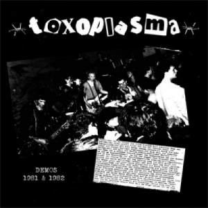 Toxoplasma - Demos 81/82 LP