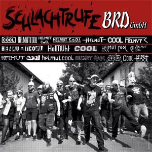 Helmut Cool - Schlachtrufe BRD GmbH LP