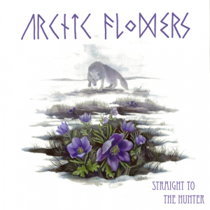 Arctic Flowers - Straight to the hunter LP