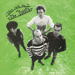 Idiots, The - They call us the Idiots LP