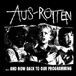 Aus-Rotten - ...and now back to our programming Aufnäher