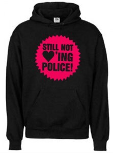 Still not loving police Kapuzenpullover