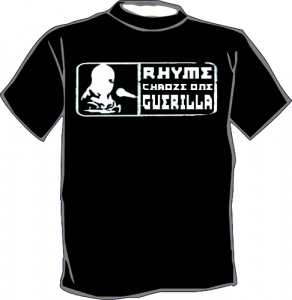 Chaoze One - Rhyme Guerilla T-Shirt