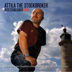 Attila The Stockbroker - Disestablished 1980 CD