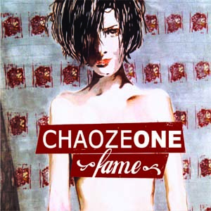 Chaoze One - Fame* CD