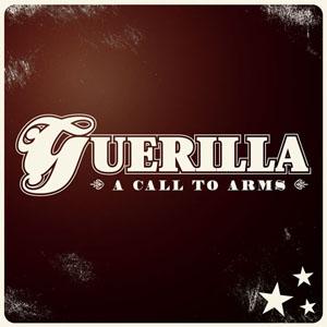 Guerilla - A call to arms CD