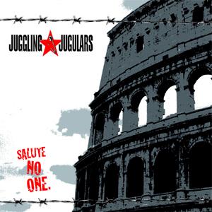 Juggling Jugulars - Salute no one CD