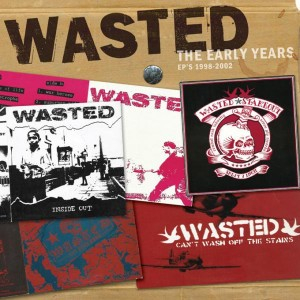 Wasted - The early years: EPs 1998-2002 CD