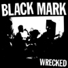 Black Mark - Wrecked 7