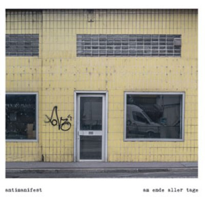 Antimanifest - Am Ende aller Tage LP