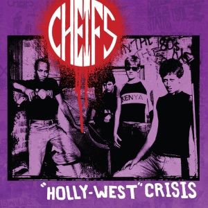 Cheifs, The - Hollywest crisis LP