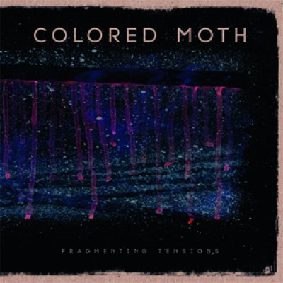 Colored Moth - Fragmenting tensions LP