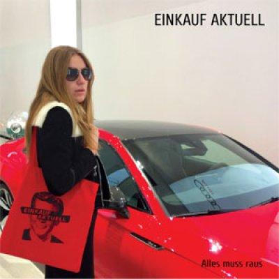 Einkauf Aktuell - Alles muss raus LP