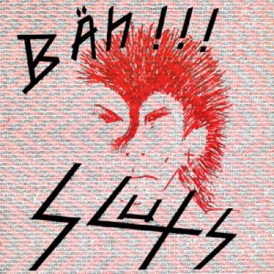 Sluts - Bäh!!! LP