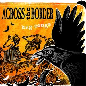 Across the Border - Hag songs CD