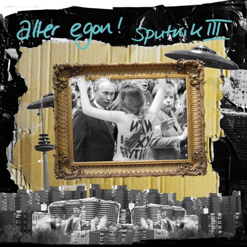 Alter Egon! - Sputnik III LP FARBVINYL-MIX
