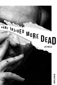 Lee Hollis - Many Injured, More Dead Buch