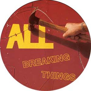 All - Breaking things Button