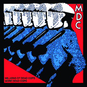 MDC - Millions of dead cops / More dead cops CD