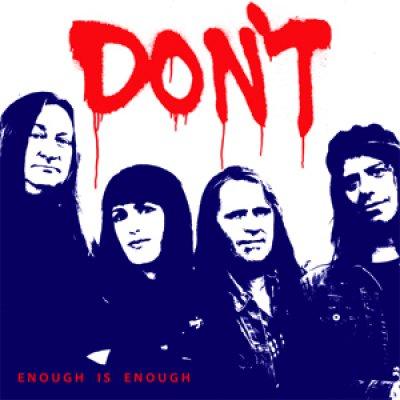 Don`t - Enough is enough 7