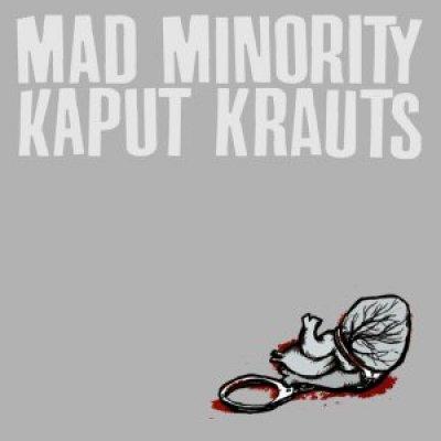 Kaput Krauts / Mad Minority Split-7