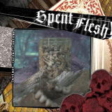 Spent Flesh - Deviant burial customs (Tour EP) 7
