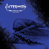 Aftermath - When will you die? Demos 89/90 LP