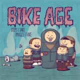 Bike Age - Steps I take - Images I fake LP