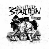 Italian Stallion, The - Death before discography LP