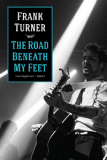 Frank Turner - The Road Beneath My Feet Buch