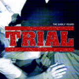 Trial - The early years Doppel-LP