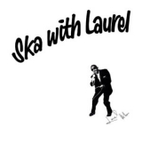 Laurel Aitken - Ska with Laurel LP