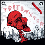 Triebtäter - Hass & Krieg LP