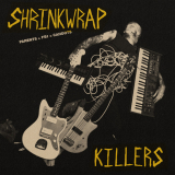 Shrinkwrap Killers – Parents + FBI = Cahoots LP