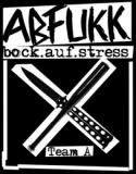 Abfukk - Bock auf Stress T-Shirt