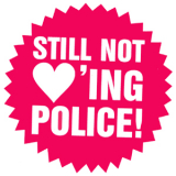 Still not loving police T-Shirt
