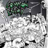 Common Enemy - Living the dream CD