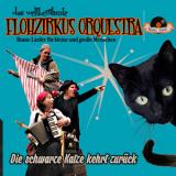Flohzirkus Orquestra - Die schwarze Katze kehrt zurück CD