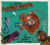 Flohzirkus Orquestra - Von Landmäusen, Seebären und anderen bunten Vögeln CD