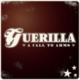 Guerilla - A call to arms CD