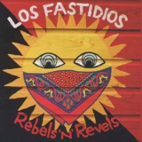 Los Fastidios - Rebels`n`Revels CD