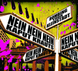 Kaput Krauts / Nein Nein Nein Bombing your Kleinstadt Split-CD