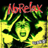 No Relax - Gridalo CD