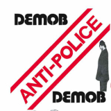 Demob - Anti police 7