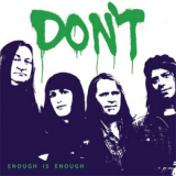 Don`t - Enough is enough 7 LIMITIERT GRÜNES VINYL + COVER