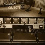 Foreign Objects - Mammonism 7
