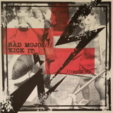 Kick It! / Bad Mojos Split-7