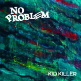 No Problem - Kid killer 7