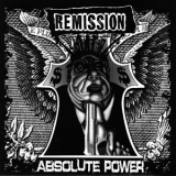 Remission - Absolute power 7